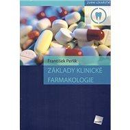 Základy klinické farmakologie - Kniha