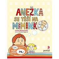 Anežka se těší na miminko - Kniha