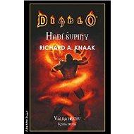 Diablo: Hadí šupiny: Válka hříchů. Kniha druhá - Kniha