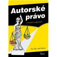 Autorské právo: v otázkách a odpovědích - Kniha