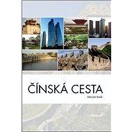 Čínská cesta - Kniha