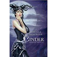 Cinder Měsíční kroniky - Kniha