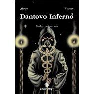 Dantovo Inferno: Prolog: Mágův sen - Kniha