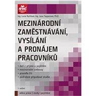 Mezinárodní zaměstnávání, vysílání a pronájem pracovníků - Kniha