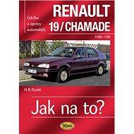 Renault 19/Chamade 11/88 - 1/96 - Kniha