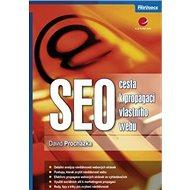 SEO: cesta k propagaci vlastního webu - Kniha