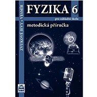 Fyzika 6 pro základní školu Metodická příručka RVP: Zvukové jevy - Vesmír - Kniha