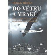 Do větru a mraků - Kniha