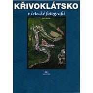 Křivoklátsko v letecké fotografii - Kniha