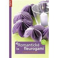 Romantické fleurogami: kvety z guľatých papierov - Kniha