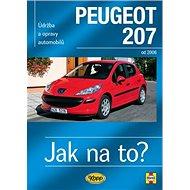 Peugeot 207: Údržba a opravy automobilů č.115, od 2006 - Kniha