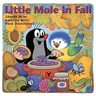 Little Mole in Fall - Kniha
