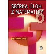 Sbírka úloh z matematiky 6 pro základní školy - Kniha