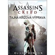 Assassin's Creed Tajná křížová výprava - Kniha