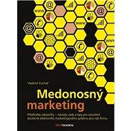 Medonosný marketing - Kniha