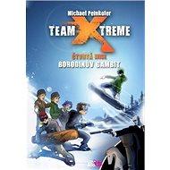 Team Xtreme Borodinův gambit - Kniha