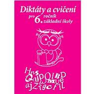 Diktáty a cvičení pro 6. ročník základní školy - Kniha