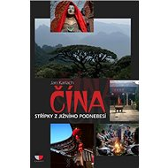 Čína: Střípky z jižního podnebesí - Kniha