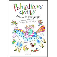 Pohádkové chvilky dětem do postýlky - Kniha