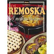 Remoska v moderní kuchyni - Kniha