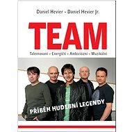 TEAM: Příběh hudební legendy