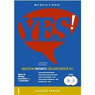YES! Angličtina maturita: základní úroveň (B1) + 2x CD - Kniha