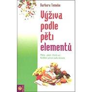 Výživa podle pěti elementů - Kniha