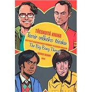 Třeskutá kniha: Teorie velkého třesku The Big Bang Theory