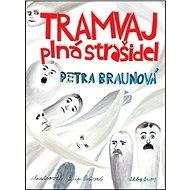 Tramvaj plná strašidel - Kniha