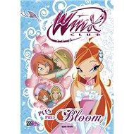 Winx Ples pro Bloom - Kniha
