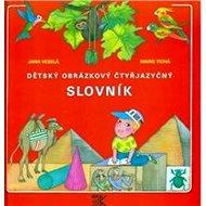 Dětský obrázkový čtyřjazyčný slovník - Kniha