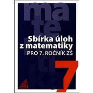 Sbírka úloh z matematiky pro 7. ročník ZŠ - Kniha