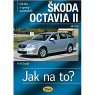 Škoda Octavia II: Údržba a opravy automobilů, od 6/04 - Kniha