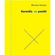 Kormidla (ne)paměti - Kniha