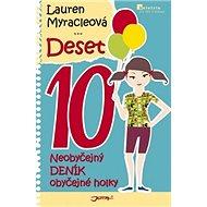 Deset 10: Neobyčejný DENÍK obyčejné holky - Kniha
