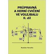 Průpravná a herní cvičení ve volejbalu II. - Kniha