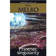 Prstenec singularity: Moderní díla SF - Kniha