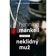 Neklidný muž - Kniha