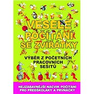 Veselé počítání se zvířátky: Výběr z početních pracovních sešitů - Kniha