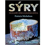 Sýry: Nejlepší sýry z celého světa - Kniha
