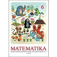 Matematika 6: Sčítání a odčítání dvojciferných čísle do 100, násobení a dělení 2,3,4, - Kniha