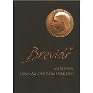 Breviář myšlenek J. A. Komenského - Kniha