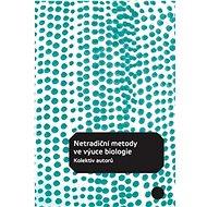 Netradiční metody ve výuce biologie - Kniha