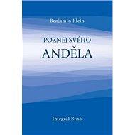 Poznej svého anděla - Kniha