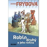 Robin druhý a jeho rodina - Kniha