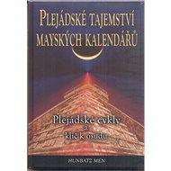 Plejádské tajemství mayských kalendářů: Plejádské cykly a klíč k osudu - Kniha