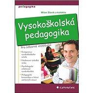 Vysokoškolská pedagogika: Pro odborné vzdělávání - Kniha
