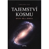 Tajemství kosmu: Duch, síla, hmota - Kniha