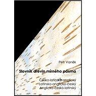 Slovník dřevin mírného pásma - Kniha