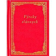 Výroky slávnych - Kniha